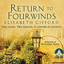 Return to Fourwinds (       UNABRIDGED) by Elisabeth Gifford Narrated by Nathaniel Tapley