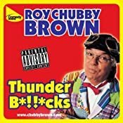 Thunder Bollocks | [Roy Chubby Brown]