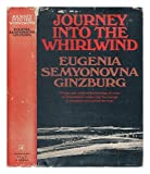Journey into the whirlwind / Eugenia Semyonovna Ginzburg ; translated by Paul Stevenson and Max Hayward