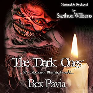 The Dark Ones: A Collection of Rhyming Poetry Audiobook