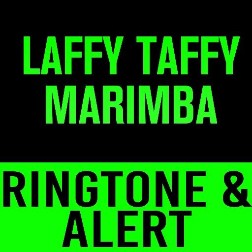 laffy-taffy-marimba-ringtone-and-alert