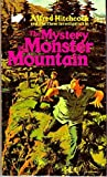The Mystery of Monster Mountain (Alfred Hitchcock and The Three Investigators) (0590118846) by M. V. Carey