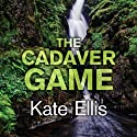 The Cadaver Game Audiobook by Kate Ellis Narrated by Gordon Griffin