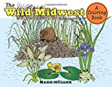 img - for The Wild Midwest: A Coloring Book (Bur Oak Book) book / textbook / text book