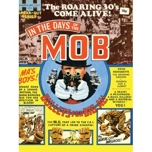 "DC udgiver Jack Kirby's ""In the Days of the Mob"" hc til august 2013"