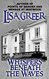 img - for Whispers beneath the Waves: A contemporary gothic mystery (Delia Daugherty Serials Book 3) book / textbook / text book