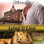 Lying with the Lion: Paranormal Lion Shifter Romance | Nora Eli