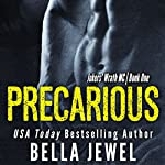 Precarious | Bella Jewel