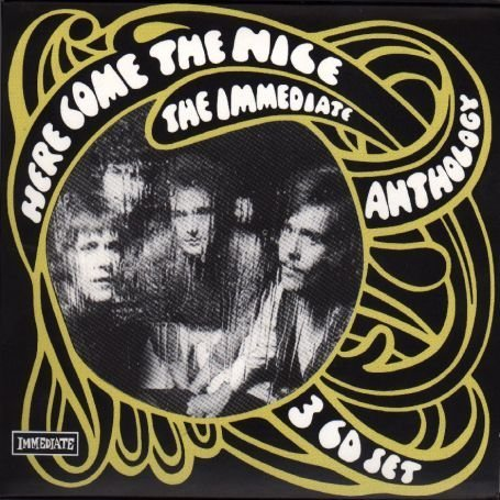 Here Come the Nice: The Immediate Anthology 3 CD Set