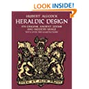 Heraldic Design: Its Origins, Ancient Forms and Modern Usage (Dover Pictorial Archive)