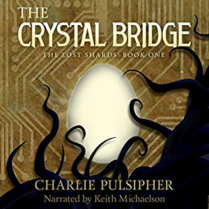 The Crystal Bridge Audiobook