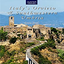Italy's Orvieto & Southwestern Umbria (       UNABRIDGED) by Emma Jones Narrated by Bruno Belmar