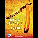 Lennox Audiobook by Craig Russell Narrated by Seán Barrett