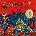 Drummer Hoff Audiobook by Barbara Emberley Narrated by John Cunningham