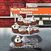 Dark Chocolate Demise | Jenn McKinlay