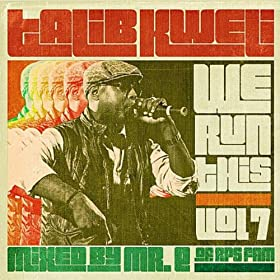 We Run This, Vol. 7 (Mixed by Mr. E of RPS Fam) [Explicit]