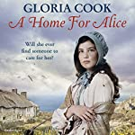 A Home for Alice | Gloria Cook
