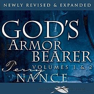 God's Armor Bearer Volumes 1 & 2: Serving God's Leaders Hörbuch von Terry Nance Gesprochen von: William Crockett