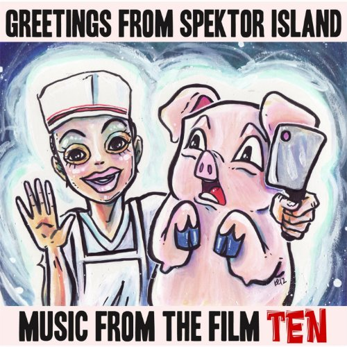 Greetings From Spektor Island: Music From the Film - Greetings From Spektor Island: Music From the Film