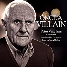 Once a Villain: A Memoir Audiobook by Peter Vaughan Narrated by Terry Molloy