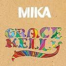 Grace Kelly (Intl 2 Track)