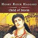 Child of Storm Audiobook by H. Rider Haggard Narrated by Shelly Frasier
