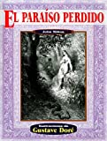 El paraiso perdido (Illustrated by Dore) (Spanish Edition)