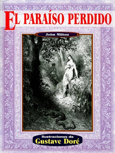 El paraiso perdido (Illustrated by Dore)  [John Milton] (Tapa Blanda)