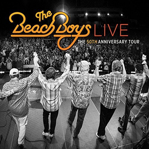 The Beach Boys - The Beach Boys Live:  50th Anniversary Tour - Zortam Music