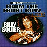 Billy Squier From The Front Row Live [DVD AUDIO]