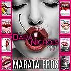 The Dara Nichols Series, Books 1-8 Hörbuch von Marata Eros Gesprochen von: D Rampling