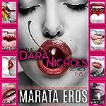 The Dara Nichols Series, Books 1-8 | Marata Eros