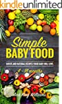 Simple Baby Food: Quick and natural r...