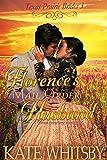 Florences Mail Order Husband: A Clean Cowboy Romance (Texas Prairie Brides Book 3)