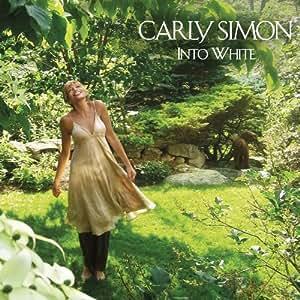 Carly Simon: Into White