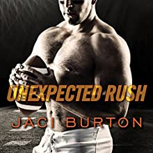 Unexpected Rush: Play by Play, Book 11 Audiobook by Jaci Burton Narrated by Lucy Malone