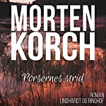 Porsernes strid | Morten Korch