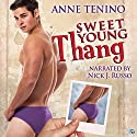 Sweet Young Thang: Theta Alpha Gamma, Book 3 Audiobook by Anne Tenino Narrated by Nick J. Russo