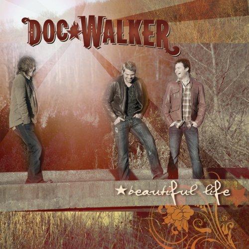 Life.doc Life Doc Walker Beautiful Life
