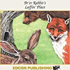 Br'er Rabbit's Laffin' Place: Palace in the Sky Classic Children's Tales Hörbuch von  Imperial Players Gesprochen von:  Imperial Players