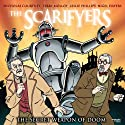 The Scarifyers: The Secret Weapon of Doom  by Simon Barnard, Paul Morris Narrated by Nicholas Courtney, Terry Molloy, Leslie Phillips, Nigel Havers