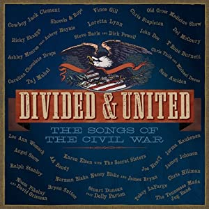 Divided & United: The Songs of the Civil War [VINYL]