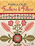 img - for Fabulous Feathers & Fillers: Design & Machine Quilting book / textbook / text book
