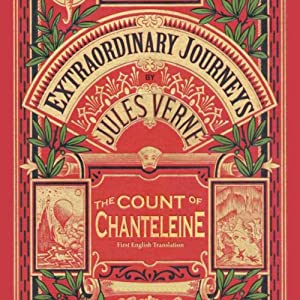 The Count of Chanteleine: A Tale of the French Revolution | [Jules Verne]