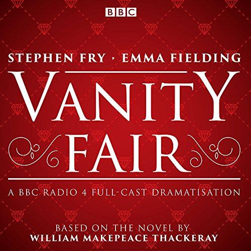 vanity-fair-bbc-radio-4-full-cast-dramatisation-bbc-radio-4-dramatisation