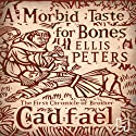 A Morbid Taste For Bones (       UNABRIDGED) by Ellis Peters Narrated by Stephen Thorne