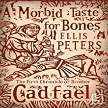 A Morbid Taste For Bones Audiobook by Ellis Peters Narrated by Stephen Thorne