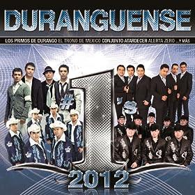 Amazon.com: Duranguense #1's 2012: Various artists: MP3 Downloads