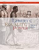 Liberty, Equality, Power: Volume I: to 1877, Enhanced Concise Edition (0495566349) by Murrin, John M.