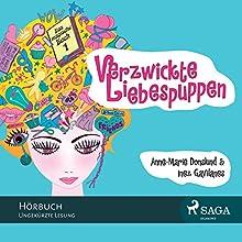 Verzwickte Liebespuppen (Das magische Buch 1) (       ungekürzt) von Anne-Marie Donslund, Inez Gavilanes Gesprochen von: Giannina Spinty